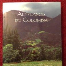Libros: LIBRO. ALTIPLANOS DE COLOMBIA (2004). Lote 87839050
