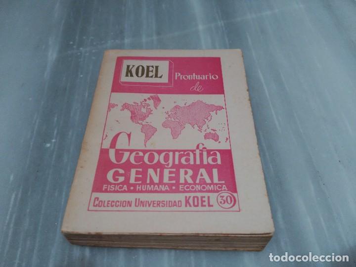 LIBRO KOEL PRONTUARIO DE GEOGRAFIA GENERAL - FISICA - HUMANA - ECONOMICA - 1958 (Libros Nuevos - Humanidades - Geografía)