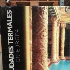 Libros: CIUDADES TERMALES EN EUROPA. Lote 101863007