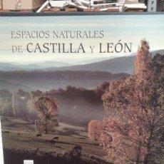 Libros: ESPACIOS NATURALES DE CASTILLA Y LEÓN. Lote 101864847