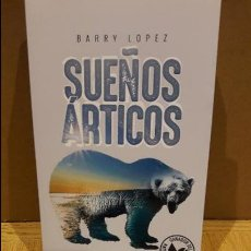Libros: SUEÑOS ÁRTICOS / BARRY LOPEZ / ED / CAPITAN SWING / NUEVO.. Lote 109039647