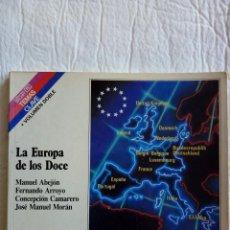 Libros: LA EUROPA DE LOS DOCE. Lote 110835015