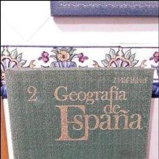 Libros: GEOGRAFIA DE ESPAÑA 2 TOMO.. Lote 117686739