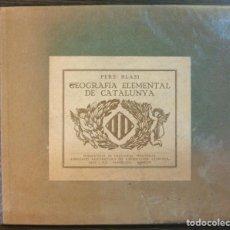 Libros: GEOGRAFIA ELEMENTAL DE CATALUNYA. PERE BLASI.. Lote 119149751