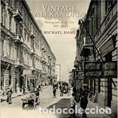 Libros: VINTAGE ALEXANDRIA: PHOTOGRAPHS OF THE CITY, 1860–1960 . Lote 128318979