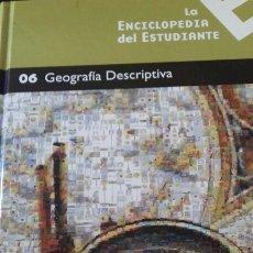 Libros: ENCICLOPEDIA DEL ESTUDIANTE NÚMERO 6 - GEOGRAFIA DESCRIPTIVA. Lote 147341890
