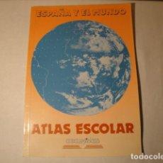 Libros: ESPAÑA Y EL MUNDO. ATLAS ESCOLAR. EDELVIVES, AÑO 1990. AUTORES: DANIEL Y JOSÉ GUTIÉRREZ JIMÉNEZ.. Lote 150644298