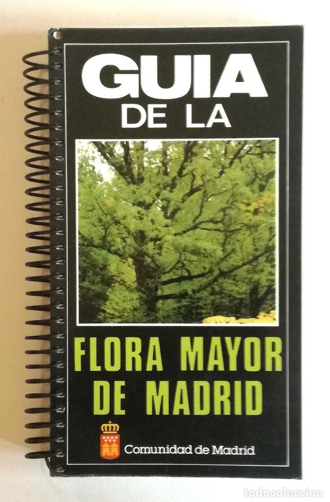 GUIA DE LA FLORA MAYOR DE MADRID-2ª EDICION (Libros Nuevos - Humanidades - Geografía)