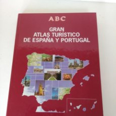 Libros: GRAN ATLAS TURÍSTICO ESPAÑA Y PORTUGAL, DIARIO ABC, 1994. Lote 150681130