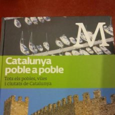 Libros: BJS.CATALUNYA POBLE A POBLE.TOMO 7.EDT, LA VANGUARDIA... Lote 151683726