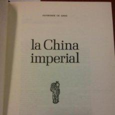 Libros: BJS.RAYMONDE DE GANS.LA CHINA IMPERIAL.EDT, FERNI.BRUMART TU LIBRERIA.. Lote 151932934