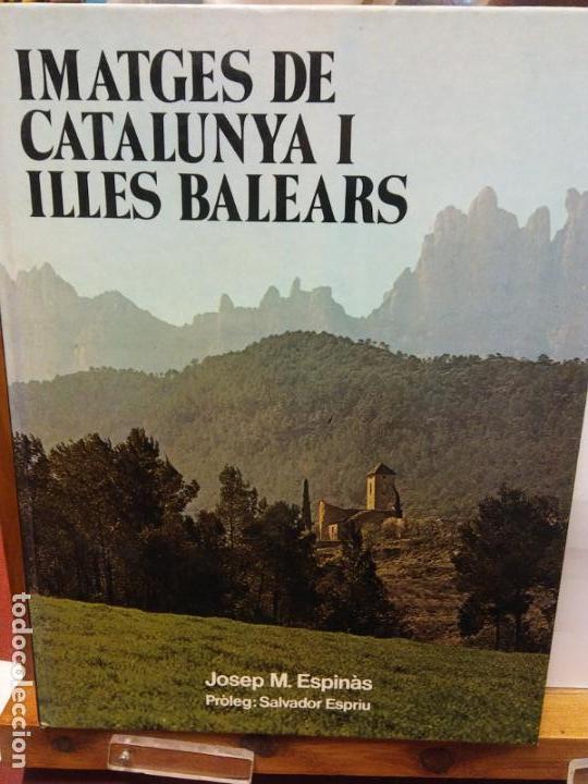 BJS.JOSEP M ESPINAS.IMATGES DE CATALUNYA I ILLES BALEARS.EDT, CEDAG.. (Libros Nuevos - Humanidades - Geografía)