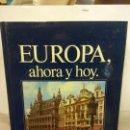 Libros: BJS.EUROPA, AHORA Y HOY.EDT, JISA... Lote 153958782