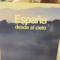Libros: BJS.ESPAÑA DESDE EL CIELO.EDT, BCH... Lote 153959030