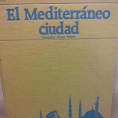 Libros - BJS.XAVIER FEBRES.EL MEDITERRANEO CIUDAD.EDT, LA VANGUARDIA.. - 153959454
