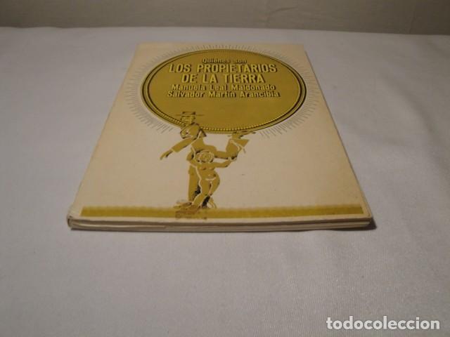 Libros: ¿ Quiénes son los propietarios de la Tierra ?.Autores: Manuela Leal y Salvador Martín. Año 1977. - Foto 8 - 157295566