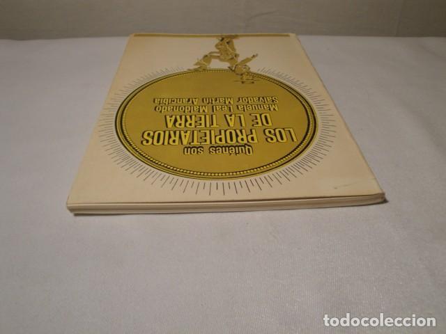 Libros: ¿ Quiénes son los propietarios de la Tierra ?.Autores: Manuela Leal y Salvador Martín. Año 1977. - Foto 10 - 157295566