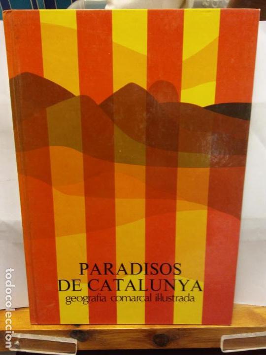 BJS.PARADISOS DE CATALUNYA.GEOGRAFIA COMARCAL IL-LUSTRADA.EDT, BARCELONA.BRUMART TU LIBRERIA. (Libros Nuevos - Humanidades - Geografía)