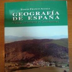 Libros: GEOGRAFÍA DE ESPAÑA. T. FRANCO ALIAGA. Lote 163579114