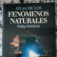 Libros: ATLAS DE LOS FENOMENOS NATURALES. Lote 166363292