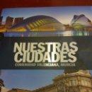 Libros: STQ.NUESTRAS CIUDADES.COMUNIDAD VALENCIANA,MURCIA.EDT, SIGNOS.BRUMART TU LIBRERIA.. Lote 166374918