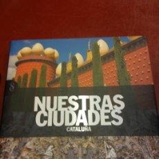 Libros: STQ.NUESTRAS CIUDADES.CATALUÑA.EDT, SIGNOS.BRUMART TU LIBRERIA.. Lote 166375154