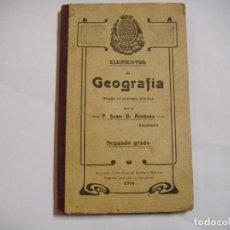 Libros: ELEMENTOS DE GEOGRAFIA SEGUNDO GRADO DE 1904. Lote 167914664