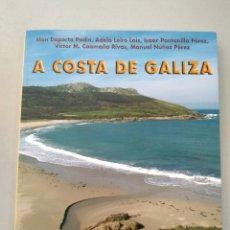 Libros: A COSTA DE GALIZA DE A NOSA TERRA VVAA 9788483411636. Lote 170335737