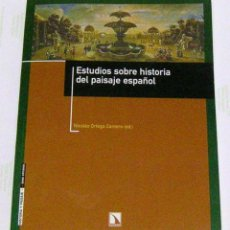 Libros: VV.AA. ESTUDIOS SOBRE LA HISTORIA DEL PAISAJE ESPAÑOL. 2002.. Lote 177102447