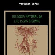 Libros: ALZINA, FRANCISCO IGNACIO. HISTORIA NATURAL DE LAS ISLAS E INDIOS BISAYAS (1668). 1996.. Lote 179959300