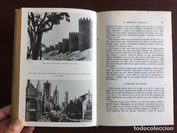 Libros: De Babilonia a Brasilea De Zischka. 1961. Con 7 capítulos origen de las ciudades desde la antiguedad - Foto 14 - 181511278