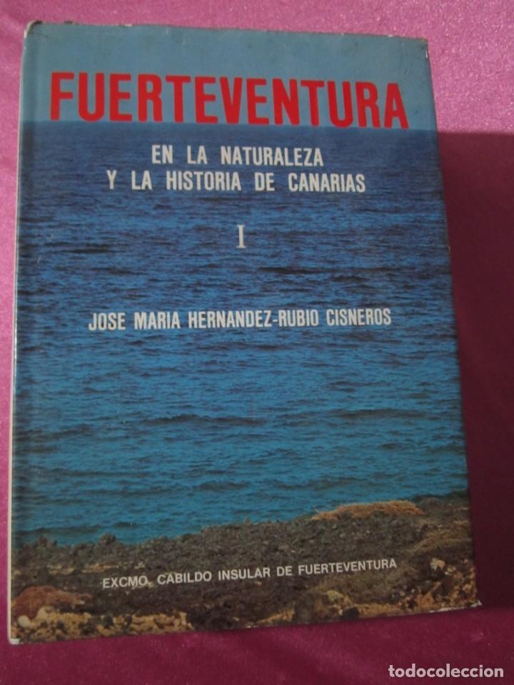 FUERTEVENTURA EN LA NATURALEZA Y LA HISTORIA DE CANARIAS CISNEROS (Libros Nuevos - Humanidades - Geografía)