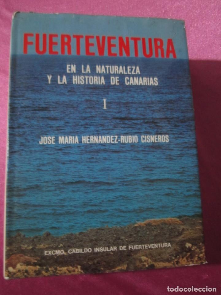 Libros: FUERTEVENTURA EN LA NATURALEZA Y LA HISTORIA DE CANARIAS CISNEROS - Foto 3 - 182331163