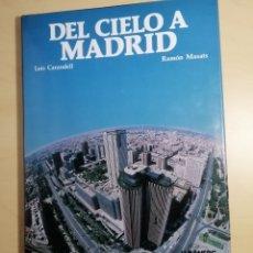 Libros: LIBRO DEL CIELO A MADRID. Lote 192252313