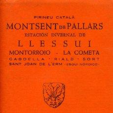 Libros: MONTSENT DE PALLARS- LLESUI. Lote 194258820