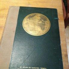 Libros: EL ATLAS DE NUESTRO TIEMPO SELECCIONES READER´S DIGEST. Lote 194327272