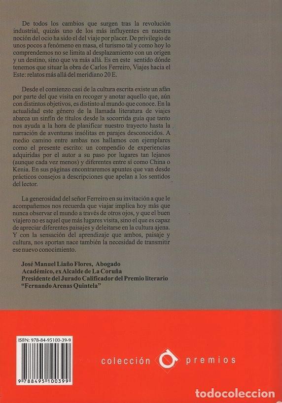 Libros: VIAJES HACIA EL ESTE.CARLOS FERREIRO SÁNCHEZ.PUBLICACIONES ARENAS, 978-84-95100-39-9 - Foto 2 - 195087447