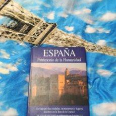 Libros: LIBRO ESPAÑA PATRIMONIO DE LA HUMANIDAD. Lote 201240441