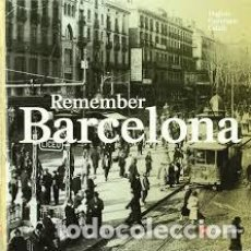 Libros: REMEMBER BARCELONA. Lote 201602193