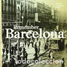 Libros: REMEMBER BARCELONA. Lote 201602193