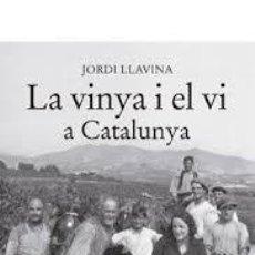 Libros: LA VINYA I EL VI. Lote 201602513