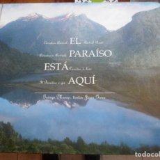 Libros: EL PARAISO ESTA AQUI CARRETERA AUSTRAL DE CHILE MUNRO - GANA. Lote 201742573
