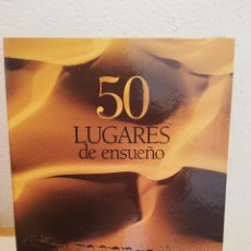 Libros: 50 LUGRES DE ENSUEÑO. Lote 204456110