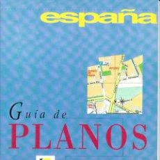 Libros: ESPAÑA. GUÍA DE PLANOS.. Lote 217149761