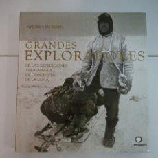 Libros: GRANDES EXPLORADORES. ANDREA DE PORTI. Lote 224700655