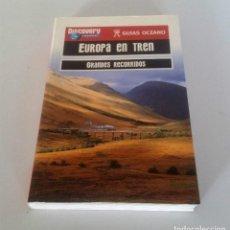 Libros: EUROPA EN TREN. GRANDES RECORRIDOS.. Lote 224822753