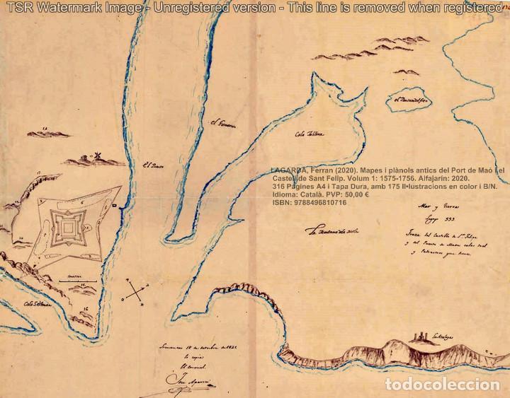 Libros: Cartografia antiga del Port de Maó i el Castell de Sant Felip. Volum 1: 1575-1756 (Mahon-Menorca) - Foto 2 - 207290521