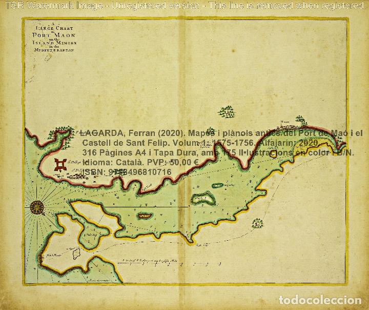 Libros: Cartografia antiga del Port de Maó i el Castell de Sant Felip. Volum 1: 1575-1756 (Mahon-Menorca) - Foto 6 - 207290521