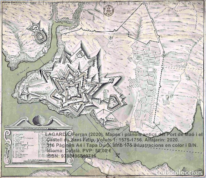 Libros: Cartografia antiga del Port de Maó i el Castell de Sant Felip. Volum 1: 1575-1756 (Mahon-Menorca) - Foto 11 - 207290521