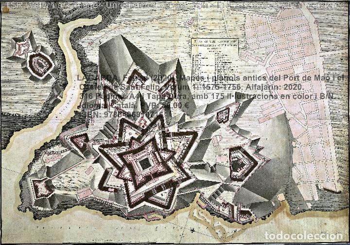 Libros: Cartografia antiga del Port de Maó i el Castell de Sant Felip. Volum 1: 1575-1756 (Mahon-Menorca) - Foto 14 - 207290521